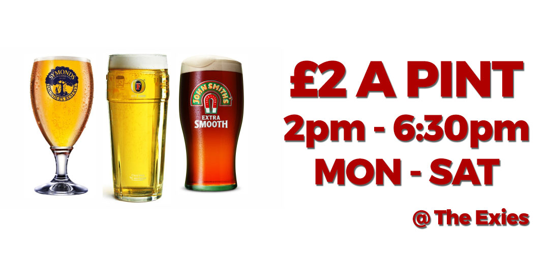 Taffs Well - The Exies - £2 a pint promo