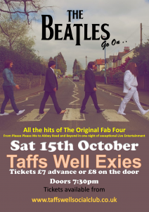 THE BEATLES GO ON - TAFFS WELL EXIES - 15/10/2016
