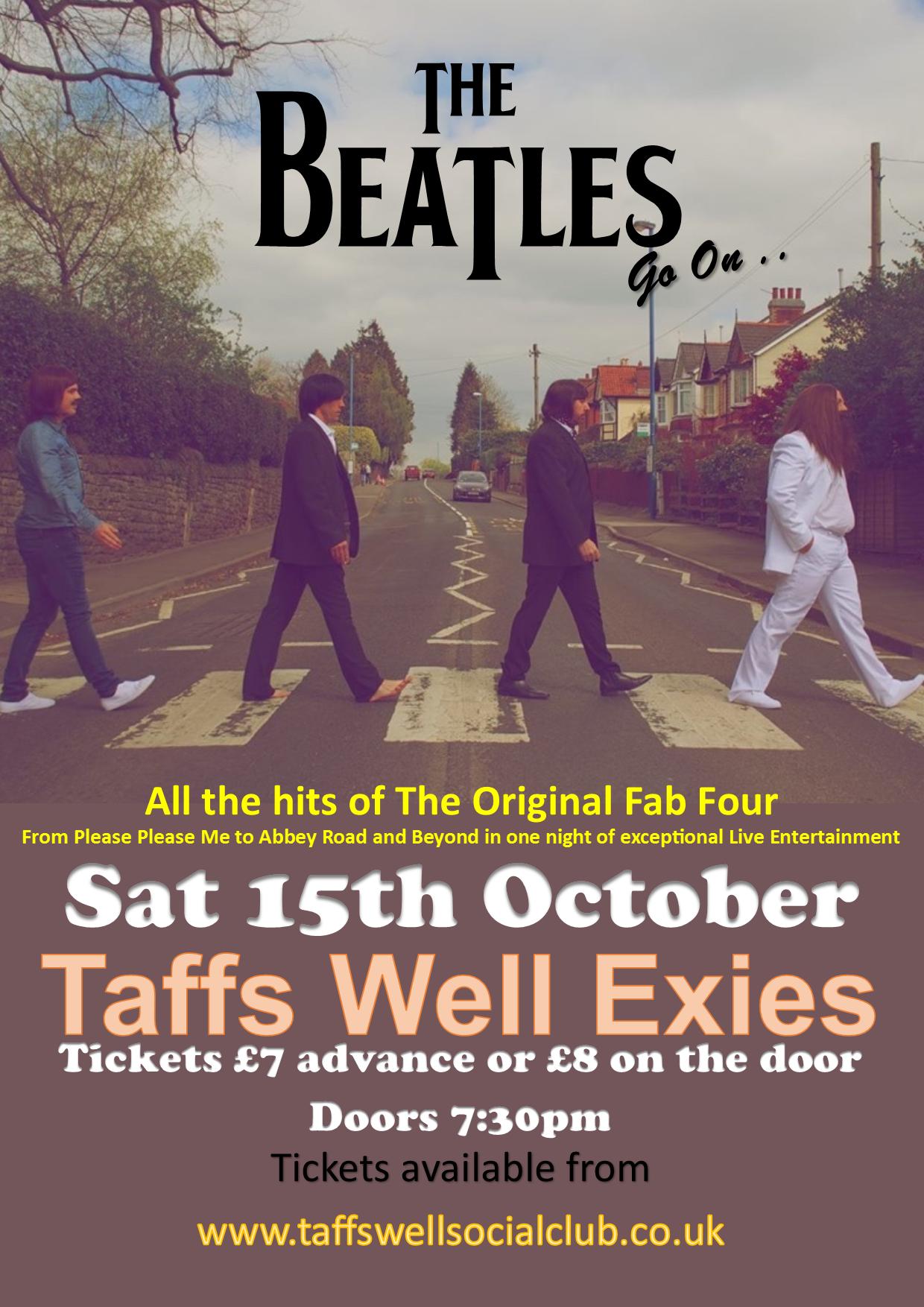 THE BEATLES GO ON - TAFFS WELL EXIES - 15/10/2016
