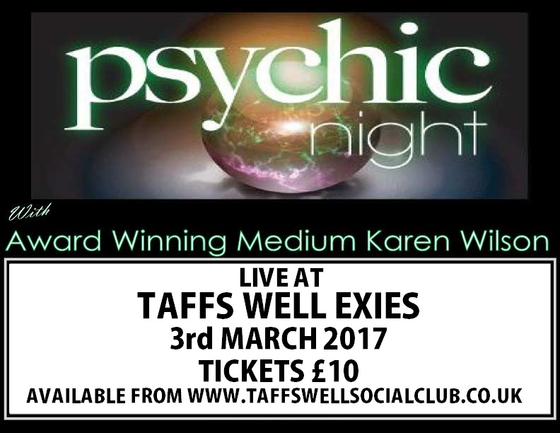 KAREN-WILSON-AWARD-WINNING-PSYCHIC-MEDIUM-TAFFS-WELL-EXIES-03-03-2017